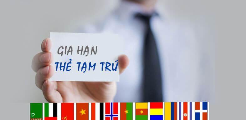 Dịch vụ gia hạn thẻ tạm trú tại Bình Dương, Đồng Nai